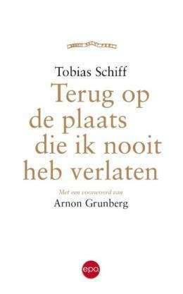 Antwerpen_Boeken_Tobias_Schiff_ Terug_op_de_plaats_die_ik_nooit_heb_verlaten
